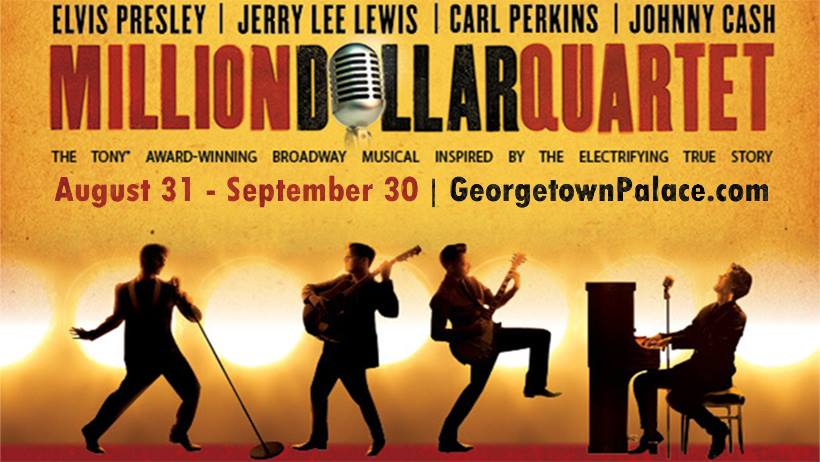 Million Dollar Quartet by Georgetown Palace Theatre