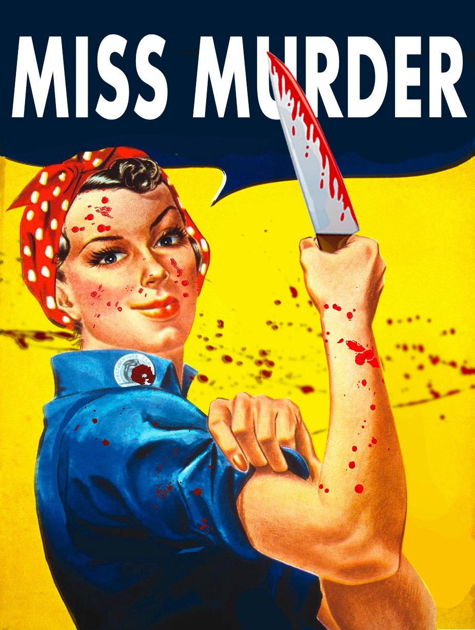 Auditions for Miss Murder, by Blunt Force Drama