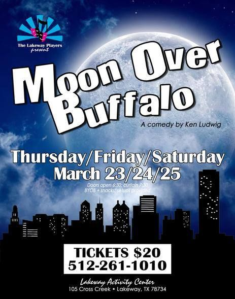 Moon Over Buffalo by Lakeway Players