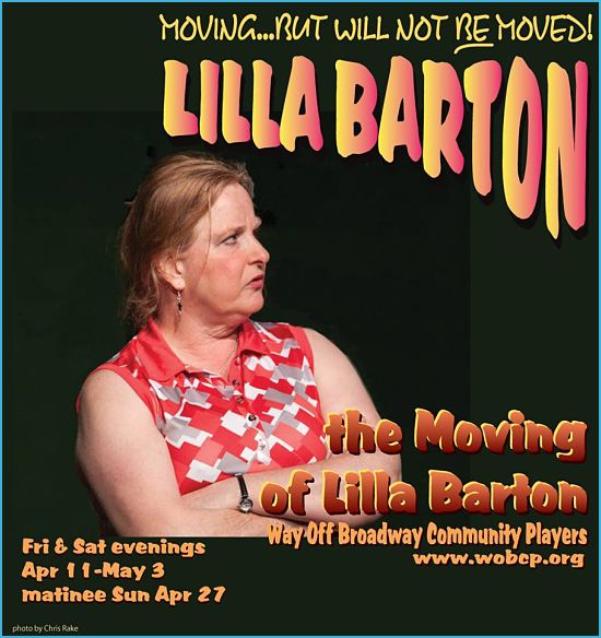 The Moving of Lila Barton by Way Off Broadway Community Players