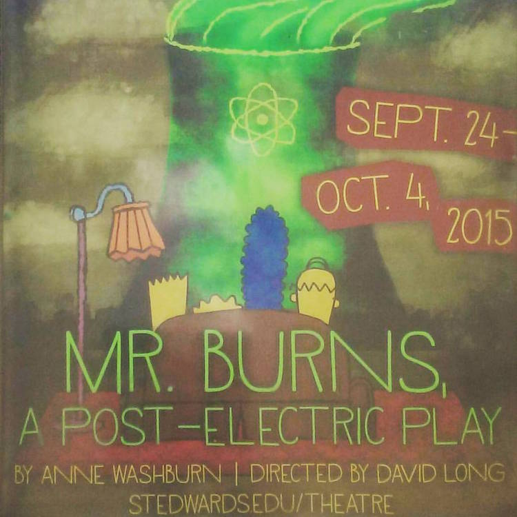 Mr. Burns, A Post-Electric Play by Mary Moody Northen Theatre