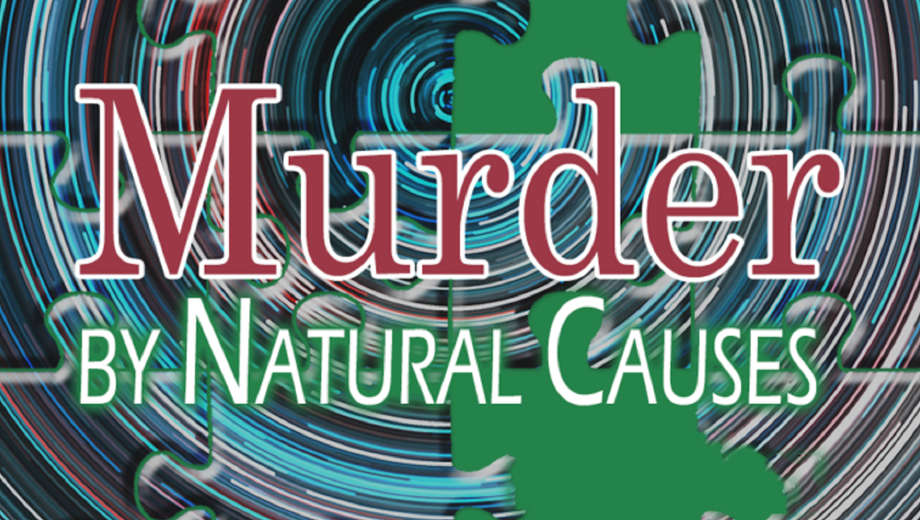 Murder by Natural Causes by Sam Bass Community Theatre