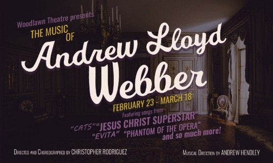 The Music of Andrew Lloyd Webber by Woodlawn Theatre