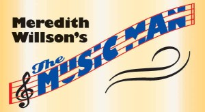 The Music Man by Circle Arts Theatre