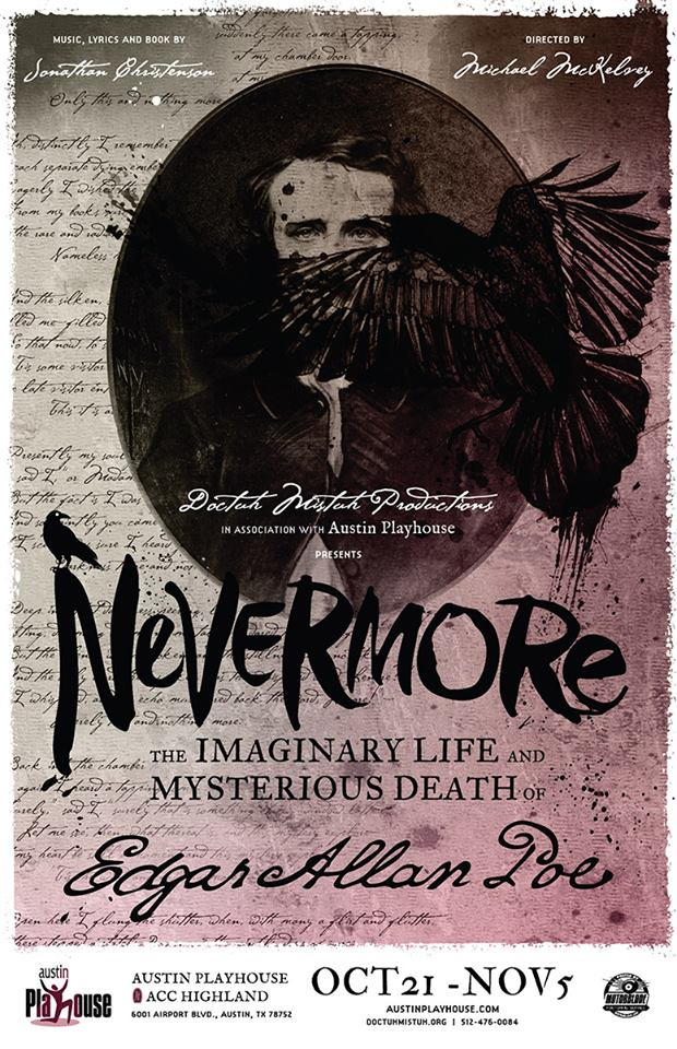 Nevermore, The Imaginary Life and Mysterious Death of Edgar Allan Poe by Doctuh Mistuh Productions