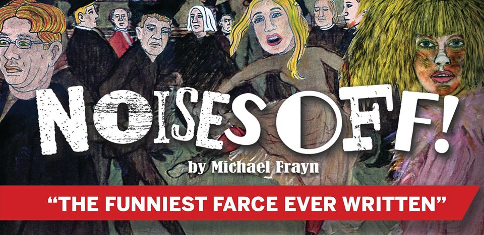 Noises Off by Playhouse Smithville