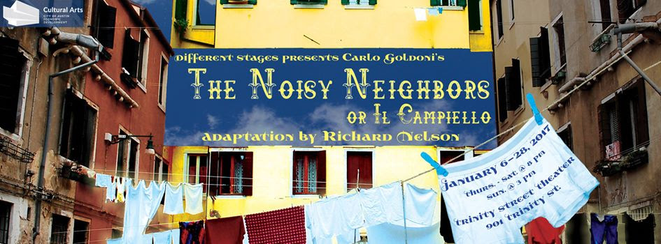 The Noisy Neighbors, or The Square (Il Campiello) by Different Stages