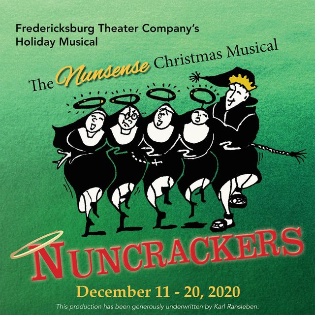 Nuncrackers by Fredericksburg Theater Company
