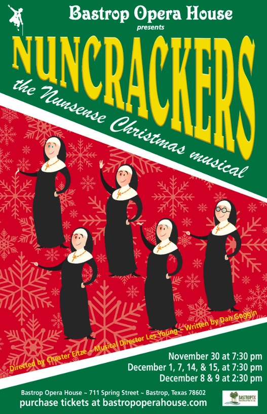 Nuncrackers by Bastrop Opera House