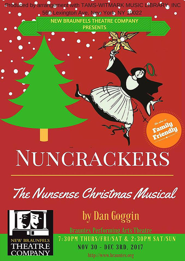 Nuncrackers by New Braunfels Theatre Company