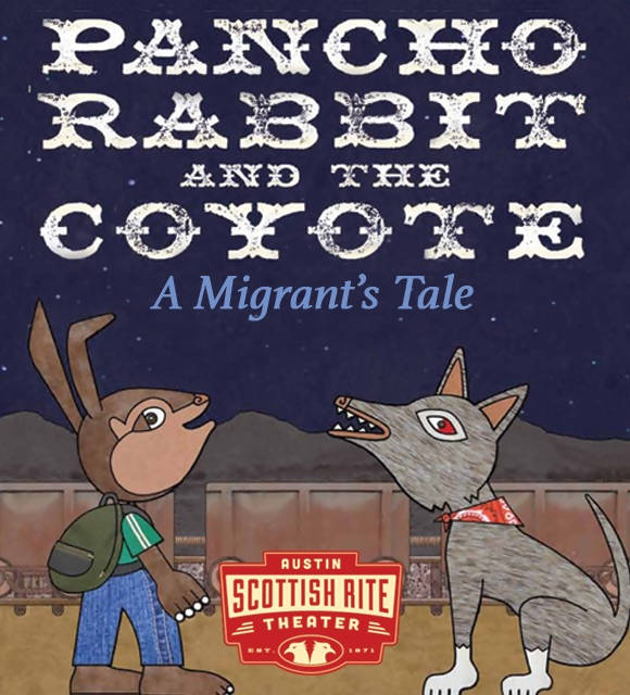 Pancho Rabbit and the Coyote by Scottish Rite Theater