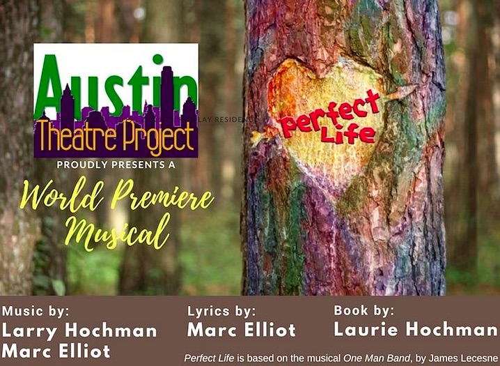 Perfect Life by Austin Theatre Project