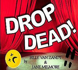 Drop Dead! by Hill Country  Community Theatre (HCCT)