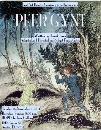 Peer Gynt by Last Act Theater Company