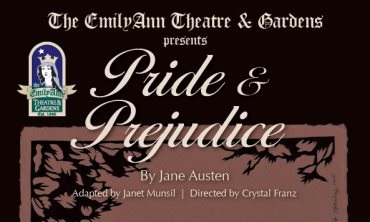 Pride and Prejudice by Emily Ann Theatre