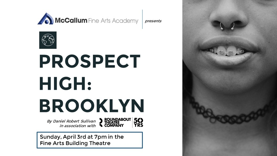 Prospect High: Brooklyn by McCallum Fine Arts Academy