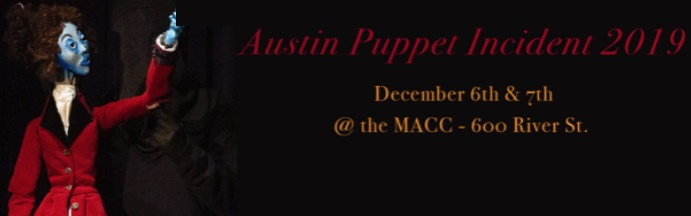 Austin Puppet Incident by Glass Half Full Theatre