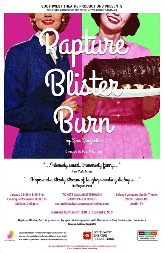 Rapture, Blister, Burn by Southwest Theatre Productions
