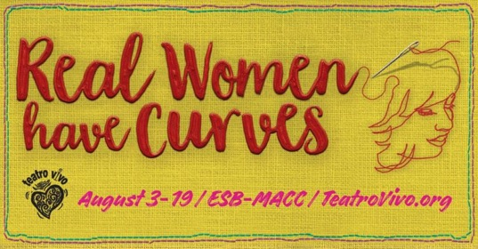 Real Women Have Curves by Teatro Vivo