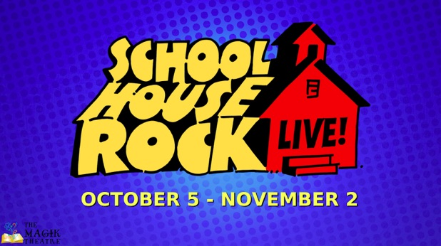 Schoolhouse Rock Live! by Magik Theatre