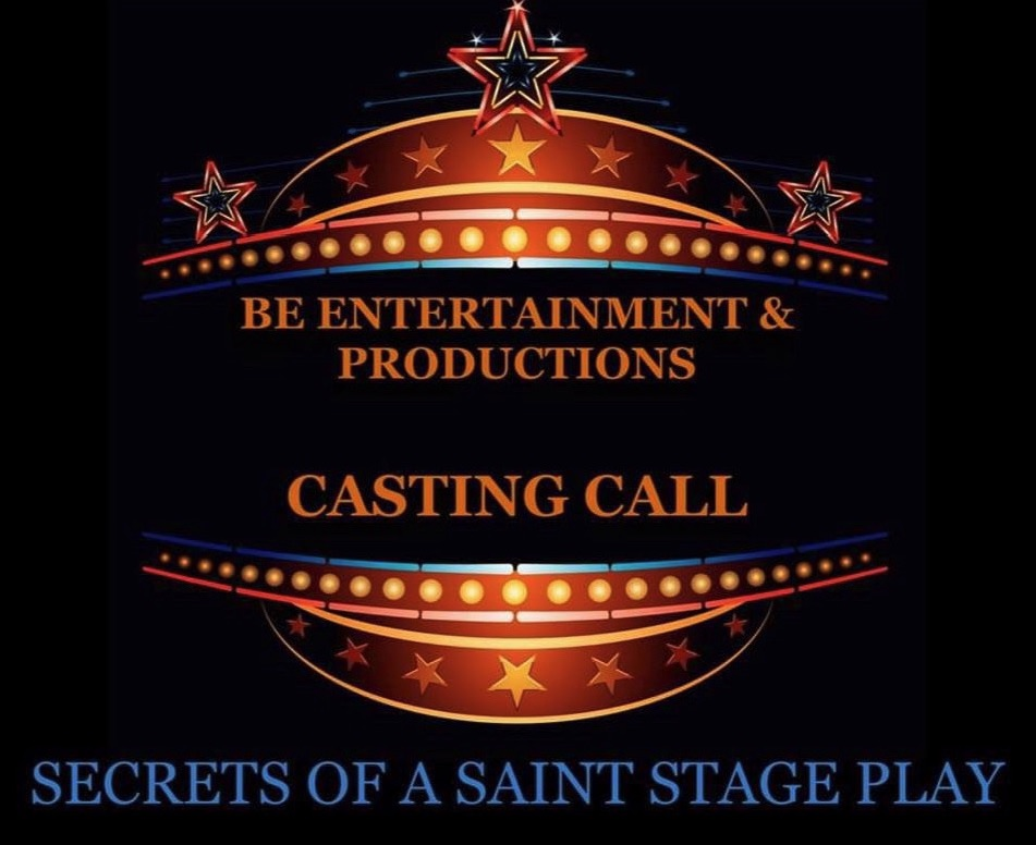 Auditions for Secrets of a Saint, by BE Entertainment and Productions