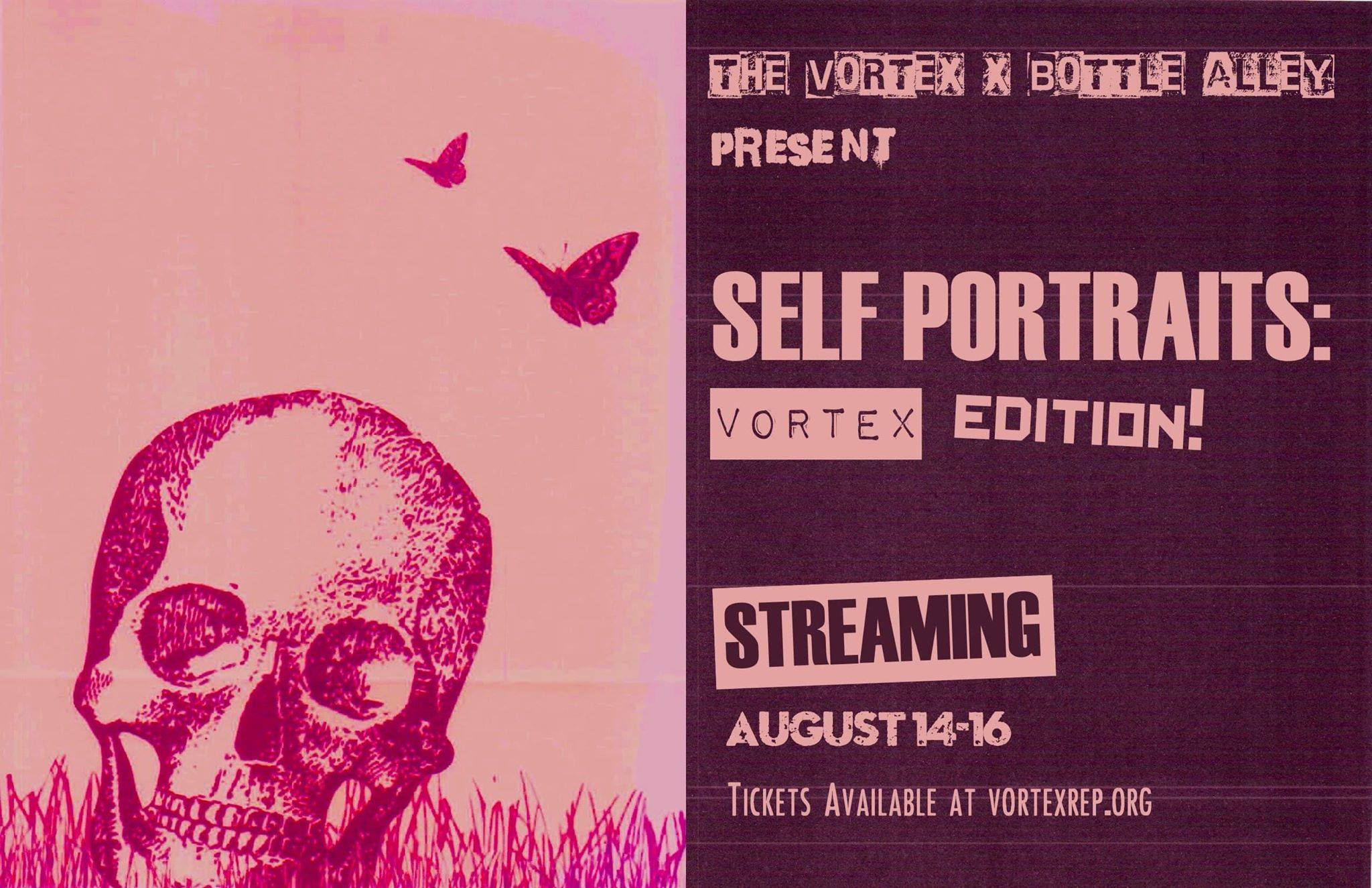 Self Portraits - Vortex Edition by Bottle Alley Theatre Company
