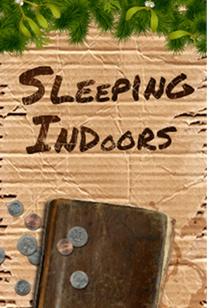 Sleeping Indoors by Stage Presence Players