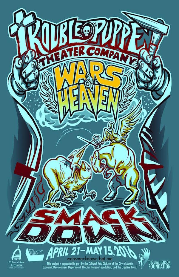 The Wars of Heaven: Smackdown! by Trouble Puppet Theatre Company