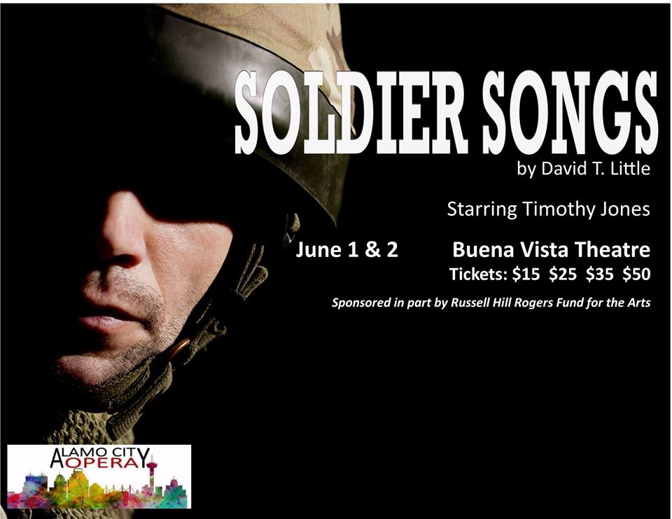 Soldier Songs by Alamo City Opera