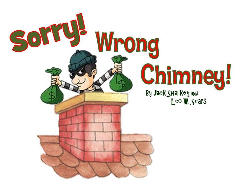 Sorry! Wrong Chimney by Way Off Broadway Community Players