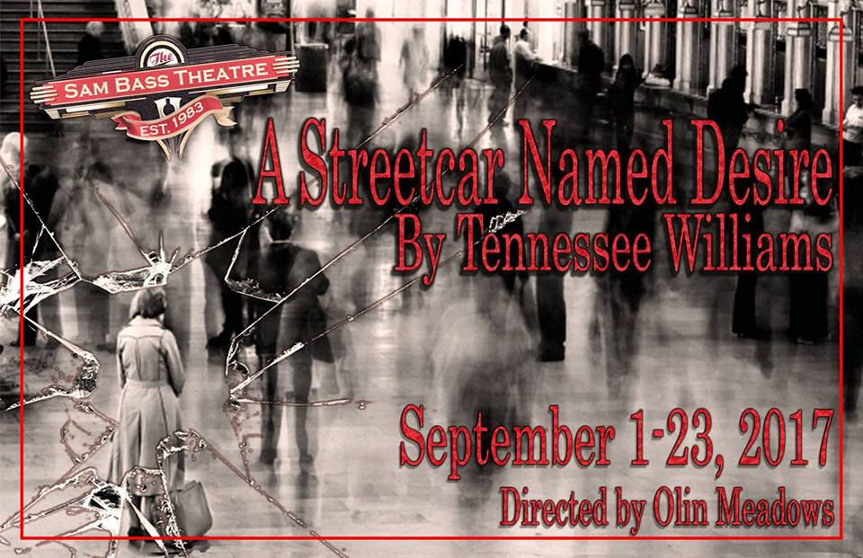 EXTENDED Auditions for A Streetcar Named Desire, by Sam Bass Community Theatre