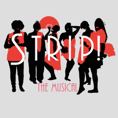 Strip, The Musical by FronteraFest