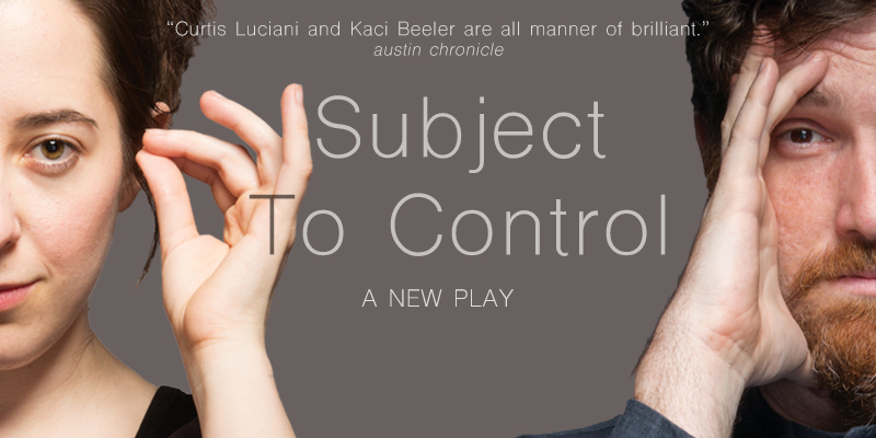 Subject to Control by American Beserk Theatre