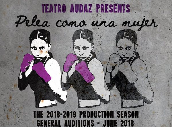 Auditions for Pelea como una Mujer, by Teatro Audaz