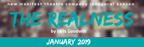 Auditions for The Realness (a break beat play), by New Manifest Theatre Company