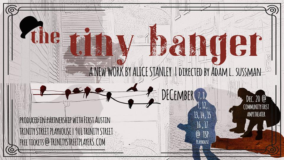 The Tiny Banger by Trinity Street Players