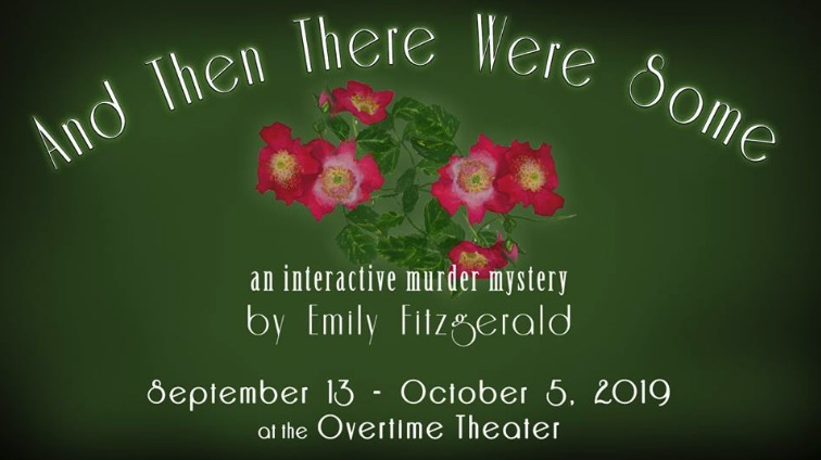 And Then There Were Some by Overtime Theater