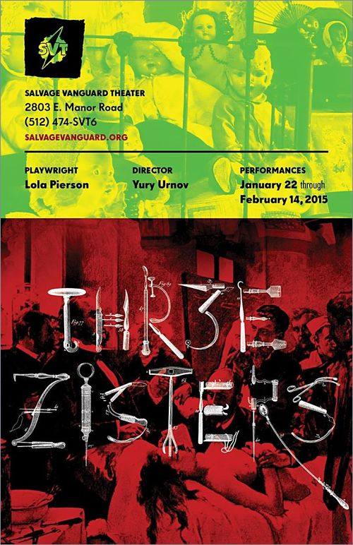 Thr3e Zisters by Salvage Vanguard Theater