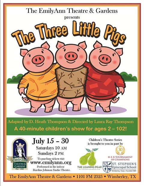 The Three Little Pigs (D. Heath Thompson adaptation) by Emily Ann Theatre