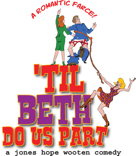 Till Beth Do Us Part by Way Off Broadway Community Players