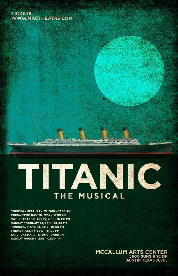 Titanic, the musical by McCallum Fine Arts Academy