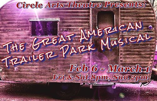 The Great American Trailer Park Musical by Circle Arts Theatre