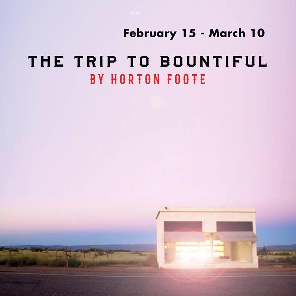 The Trip to Bountiful by Classic Theatre of San Antonio
