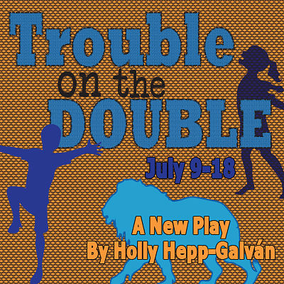 Trouble on the Double by Pollyanna Theatre Company