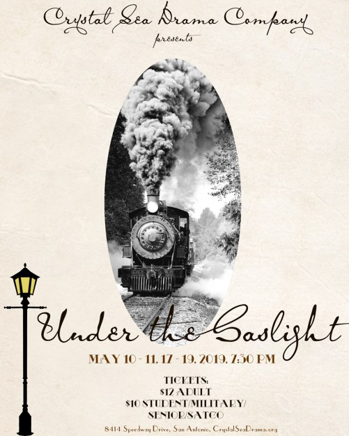 Under the Gaslight by Crystal Sea Drama Company