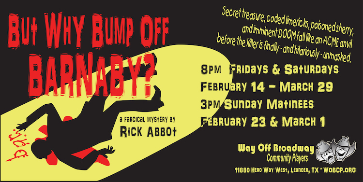 Auditions for But Why Bump Off Barnaby?, by Way Off Broadway Community Players