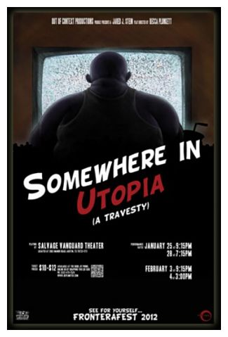 Review: Somewhere in Utopia (A Travesty) by FronteraFest