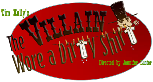 The Villain Wore a Dirty Shirt by Way Off Broadway Community Players