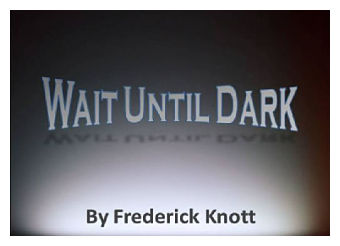 Wait Until Dark by Way Off Broadway Community Players