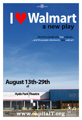 I [Heart] Walmart  by Capital T Theatre